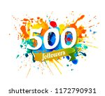 five hundred followers. splash... | Shutterstock .eps vector #1172790931