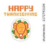 happy thanksgiving  8 bit pixel ... | Shutterstock .eps vector #1172792104
