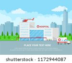hospital concept with building  ... | Shutterstock .eps vector #1172944087