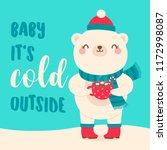 cute polar bear holding a cup... | Shutterstock .eps vector #1172998087