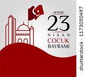 23 nisan cumhuriyet bayrami.... | Shutterstock .eps vector #1173050497