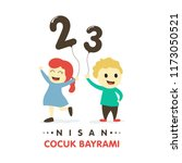 23 nisan cumhuriyet bayrami.... | Shutterstock .eps vector #1173050521