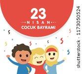 23 nisan cumhuriyet bayrami.... | Shutterstock .eps vector #1173050524