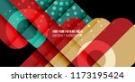 abstract colorful background... | Shutterstock .eps vector #1173195424