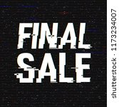 final sale glitch text.... | Shutterstock .eps vector #1173234007