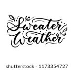 sweater weather inspirational... | Shutterstock .eps vector #1173354727
