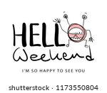 hello weekend concept with... | Shutterstock .eps vector #1173550804