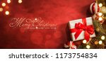 christmas gift. christmas and... | Shutterstock . vector #1173754834