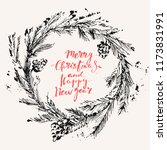 hand drawn ink christmas and... | Shutterstock .eps vector #1173831991