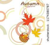 autumn leaf fall wicker basket... | Shutterstock .eps vector #1174380787