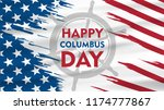 happy columbus day national usa ... | Shutterstock .eps vector #1174777867