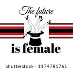 the future is female. vector...   Shutterstock .eps vector #1174781761