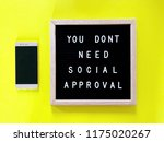 you don t need social approval. ... | Shutterstock . vector #1175020267