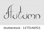 calligraphy letters autumn... | Shutterstock .eps vector #1175146921
