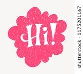 'hi' hand lettering. fun doodle ... | Shutterstock .eps vector #1175201167
