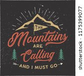 the mountains are calling and i ... | Shutterstock .eps vector #1175399077