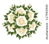 Bouquet Of White Roses. Vector...