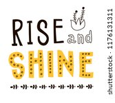 rise and shine quote. hand... | Shutterstock .eps vector #1176131311