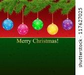 christmas greeting card.vector...   Shutterstock .eps vector #117627025