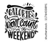 calories don't count on the... | Shutterstock .eps vector #1176433891