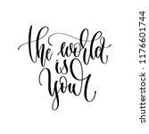 the world is your   hand... | Shutterstock .eps vector #1176601744
