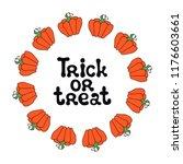 trick or treat. halloween theme.... | Shutterstock .eps vector #1176603661