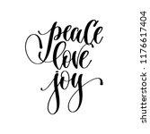 peace love joy   hand lettering ... | Shutterstock .eps vector #1176617404