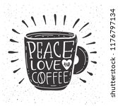 """coffee quote """" eace love and... 