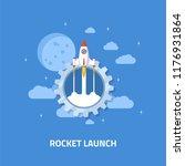 rocket launch  spaceship. flat... | Shutterstock .eps vector #1176931864