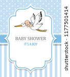 baby shower boy. stork with a... | Shutterstock .eps vector #1177501414