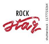 hand lettering.phrase rockstar. ... | Shutterstock .eps vector #1177723264