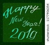 2019 festive lettering ... | Shutterstock .eps vector #1177906354
