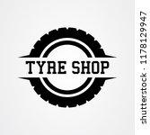 tyre shop logo design  tyre... | Shutterstock .eps vector #1178129947