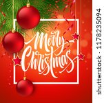 merry christmas lettering in... | Shutterstock .eps vector #1178235094
