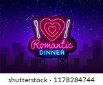 romantic dinner neon logo... | Shutterstock .eps vector #1178284744