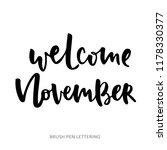 welcome november   hand... | Shutterstock .eps vector #1178330377