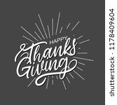happy thanksgiving lettering.... | Shutterstock .eps vector #1178409604