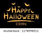 happy halloween inscription.... | Shutterstock .eps vector #1178598511