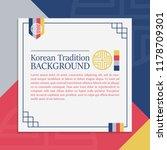 korean traditional background... | Shutterstock .eps vector #1178709301