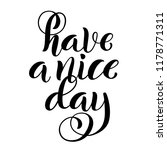 have a nice day. inspirational... | Shutterstock .eps vector #1178771311