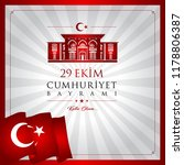 29 ekim cumhuriyet bayrami... | Shutterstock .eps vector #1178806387