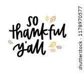 so thankful y'all | Shutterstock .eps vector #1178970577