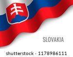 waving flag of slovakia with... | Shutterstock .eps vector #1178986111