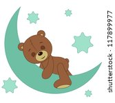 teddy bear sleeping on a moon | Shutterstock . vector #117899977