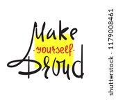 make yourself proud   simple... | Shutterstock .eps vector #1179008461
