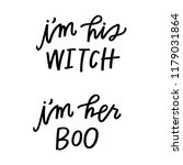 i'm his witch  i'm her boo   Shutterstock .eps vector #1179031864