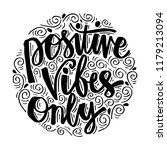 positive vibes only.... | Shutterstock .eps vector #1179213094