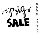 big sale calligraphic lettering | Shutterstock .eps vector #1179479557