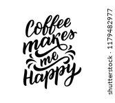 coffee lettering phrase for... | Shutterstock .eps vector #1179482977