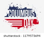 happy columbus day. the trend... | Shutterstock .eps vector #1179573694